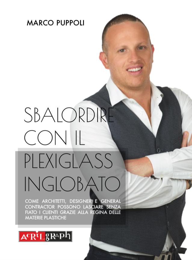 Sbalordire con il Plexiglass